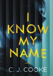 I Know My Name (C.J.Cooke)