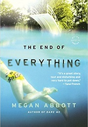 The End of Everything (Megan Abbott)