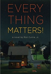 Everything Matters! (Currie)