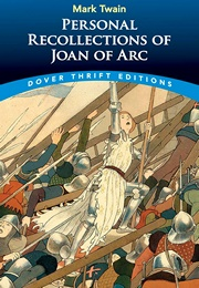 Personal Recollections of Joan of Arc (Mark Twain)