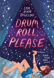 Drum Roll, Please (Lisa Jenn Bigelow)