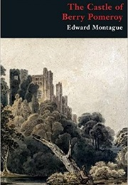 The Castle of Berry Pomeroy (Edward Montague)