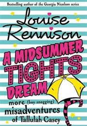 A Midsummer Tights Dream (Louise Rennison)