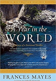 A Year in the World (Frances Mayes)
