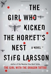 The Girl Who Kicked the Hornets' Nest (Stieg Larsson)