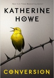 Conversion (Katherine Howe)
