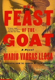 The Feast of the Goat (Mario Vargas Llosa)