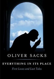 Everything in Its Place (Oliver Sacks)