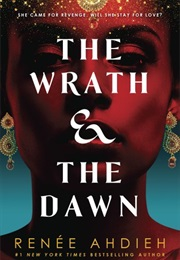 The Wrath and the Dawn (Renee Ahdieh)