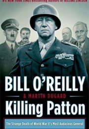 Killing Patton (Bill O'Reilly)