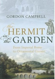 The Hermit in the Garden (Gordon Campbell)