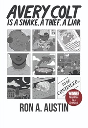 Avery Colt Is a Snake. a Liar. a Thief. (Ron Austin)