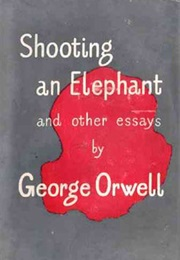 Shooting an Elephant (George Orwell)