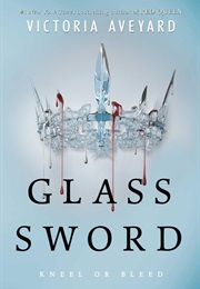 Glass Sword (Victoria Aveyard)