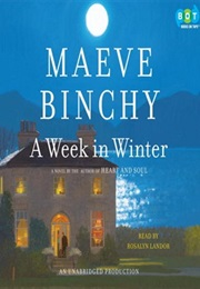A Week in Winter (Maeve Binchy)