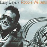 Robbie Williams - Lazy Days