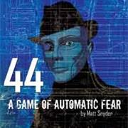 44: A Game of Automatic Fear