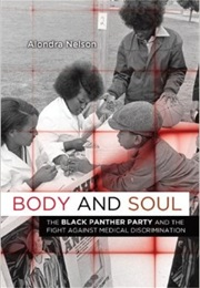 Body and Soul (Alondra Nelson)