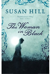 The Woman in Black (Susan Hill)