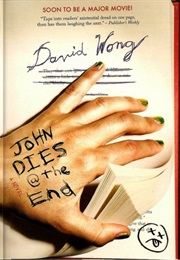 John Dies at the End (David Wong)