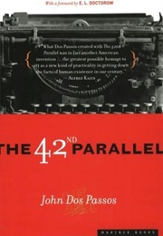 The 42nd Parallel (John Dos Passos)