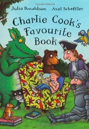 Charlie Cook's Favourite Book (Julia Donaldson)