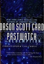 Pastwatch: The Redemption of Christopher Columbus (Orson Scott Card)