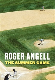 The Summer Game (ROGER ANGELL)