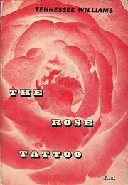 The Rose Tattoo (Tennessee Williams)
