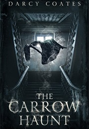 The Carrow Haunt (Darcy Coates)