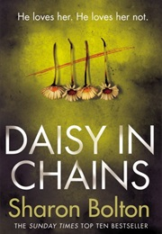 Daisy in Chains (Sharon Bolton)