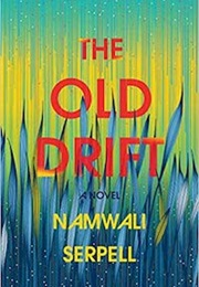 The Old Drift (Namwali Serpell)