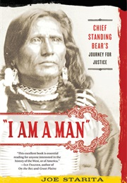 """I Am a Man"": Chief Standing Bear's Journey for Justice (Joe Starita)"