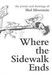 Where the Sidewalk Ends (Shel Silverstein)
