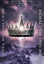The Gray Wolf Throne (Cinda Williams Chima)