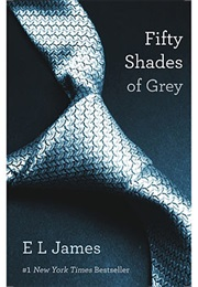 Fifty Shades of Grey (E.L. James)