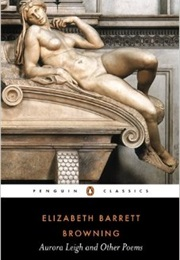 Aurora Leigh and Other Poems (Elizabeth Barrett Browning)