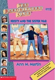 Kristy and the Sister War (Ann M. Martin)