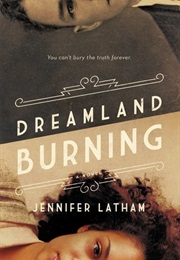 Dreamland Burning (Jennifer Lathom)