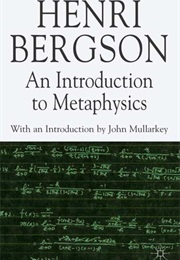 An Introduction to Metaphysics (Henri Bergson)