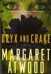 The Maddaddam Trilogy (Margaret Atwood)