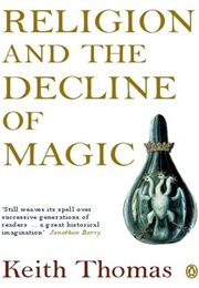 Religion and the Decline of Magic (Keith Thomas)
