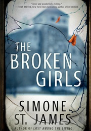 The Broken Girls (Simone St James)