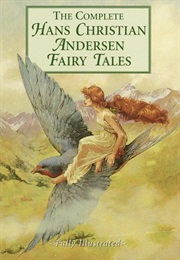 The Complete Hans Christian Andersen Fairy Tales (Hans Christian Andersen)