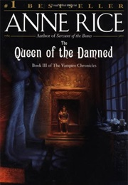 The Queen of the Damned (Anne Rice)