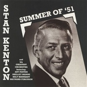 Stan Kenton - Summer of '51