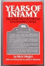 Years of Infamy: The Untold Story of America's Concentration Camps (Michi Weglyn)