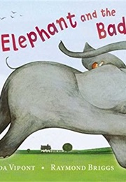 The Elephant and the Bad Baby (Elfrida Vipont)