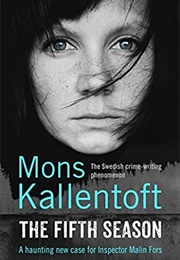 The Fifth Season (Mons Kallentoft)