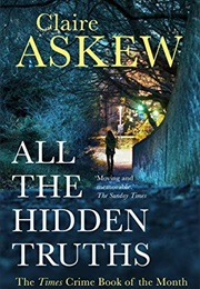 All the Hidden Truths (Claire Askew)